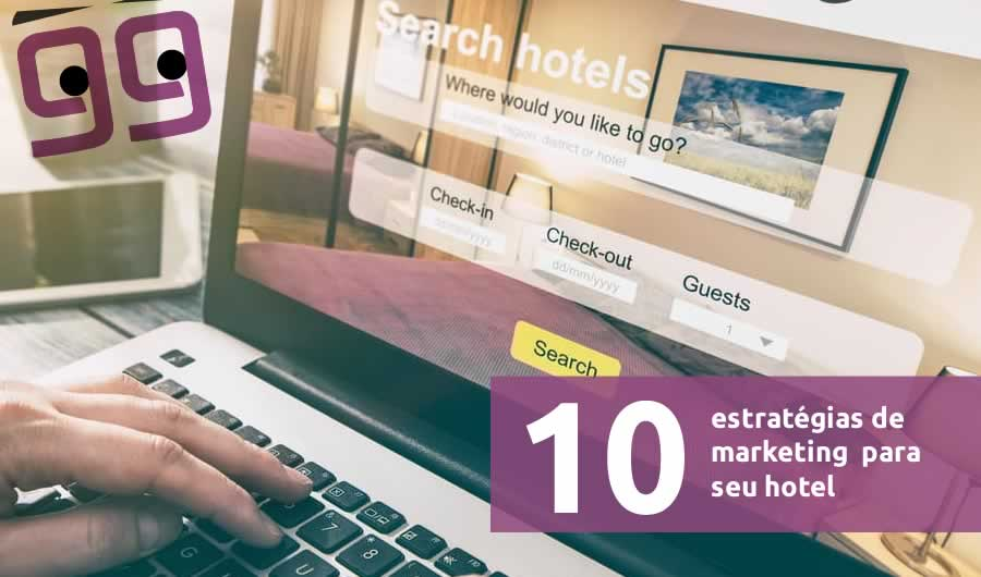10 estratégias de marketing para hotel